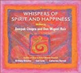 Chopra, Deepak: Whispers of Spirit & Happiness: Affirmational Soundtracks for Positive Learning