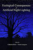 Ecological Consequences of Artificial Night…
