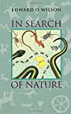Wilson, Edward O.: In Search of Nature