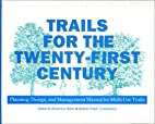 Trails for the Twenty-First Century:…