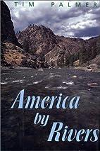 America by Rivers by Tim Palmer