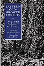 Eastern Old-Growth Forests: Prospects For…