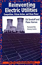 Reinventing Electric Utilities: Competition,…