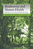 Grifo, Francesca: Biodiversity and Human Health