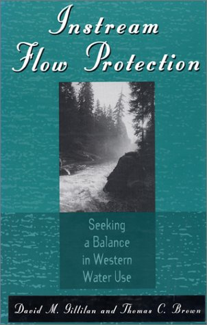 instream-flow-protection-seeking-a-balance-in-western-water-use