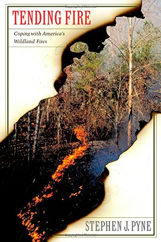 tending-fire-coping-with-americas-wildland-fires