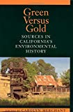 Green vs. Gold Sources in Californias Environmental History