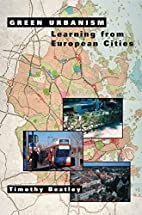 Green urbanism : learning from European…
