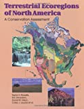 Olson, David M.: Terrestrial Ecoregions of North America: A Conservation Assessment