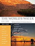 Gleick, Peter H.: The World's Water 2000-2001: The Biennial Report on Freshwater Resources