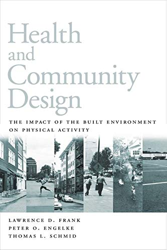health-and-community-design-the-impact-of-the-built-environment-on-physical-activity