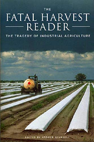 the-fatal-harvest-reader-the-tragedy-of-industrial-agriculture