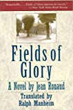 Rouaud, Jean: Fields of Glory