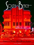 Wisser, Bill: South Beach: America's Riviera, Miami Beach, Florida