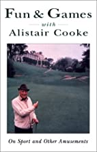 Fun & Games With Alistair Cooke: On Sport…