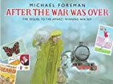 Foreman, Michael: After the War Was over