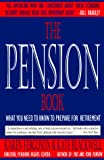 Karen Ferguson: The Pension Book: What You Need to Know to Prepare for Retirement