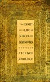 Marlowe, Stephen: The Death and Life of Miguel De Cervantes: A Novel