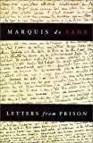 Sade: Letters from Prison