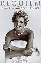 Requiem: Diana, Princess of Wales 1961-1997…