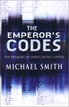 The Emperor's Codes: The Breaking of Japan's…