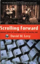 Scrolling Forward: Making Sense of Documents…