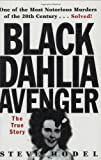 Steve Hodel: The Black Dahlia Avenger: The True Story