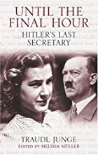 Until the Final Hour: Hitler's Last…