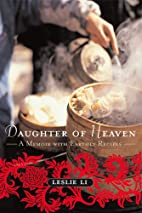 Daughter of Heaven: A Memoir with Earthly…
