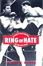 Ring of Hate: Joe Louis vs. Max Schmeling:…