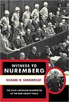 Witness to Nuremberg by Richard W.…