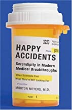 Happy Accidents: Serendipity in Modern…