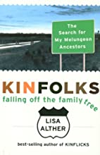 Kinfolks: Falling Off the Family Tree - The…
