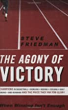 The Agony of Victory: When Winning Isn't…
