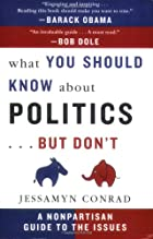 What You Should Know About Politics...But…