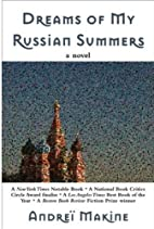 Dreams of My Russian Summers: A Novel by…