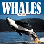 Whales for Kids (Wildlife for kids) by Tom…