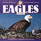 Gieck, Charlene: Eagles for Kids