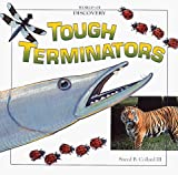 Collard, Sneed B.: Tough Terminators: Twelve of the Earth's Most Fascinating Predators (World of Discovery)