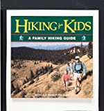 Griffin, Steven A.: Hiking for Kids: A Family Hiking Guide
