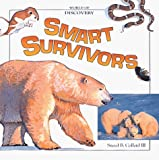 Collard, Sneed B.: Smart Survivors (World of Discovery)