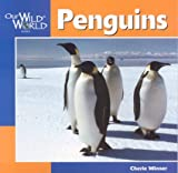 Winner, Cherie: Penguins (Our Wild World)