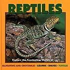 Reptiles (Our Wild World) by Deborah Dennard