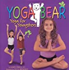 Yoga bear : yoga for youngsters by Karen…