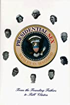 Presidential Sex: From the Founding Fathers…