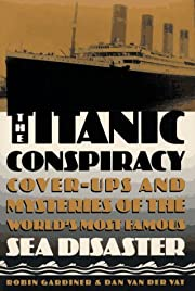 The Titanic Conspiracy: Cover-Ups and…