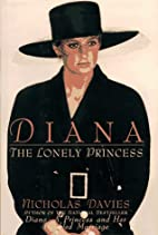 Diana: The Lonely Princess by Nicholas…