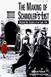 Palowski, Franciszek: The Making of Schindler's List: Behind the Scenes of an Epic Film