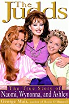 The Judds: The True Story of Naomi, Wynonna,…