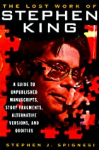 The Lost Work Of Stephen King: A Guide to…